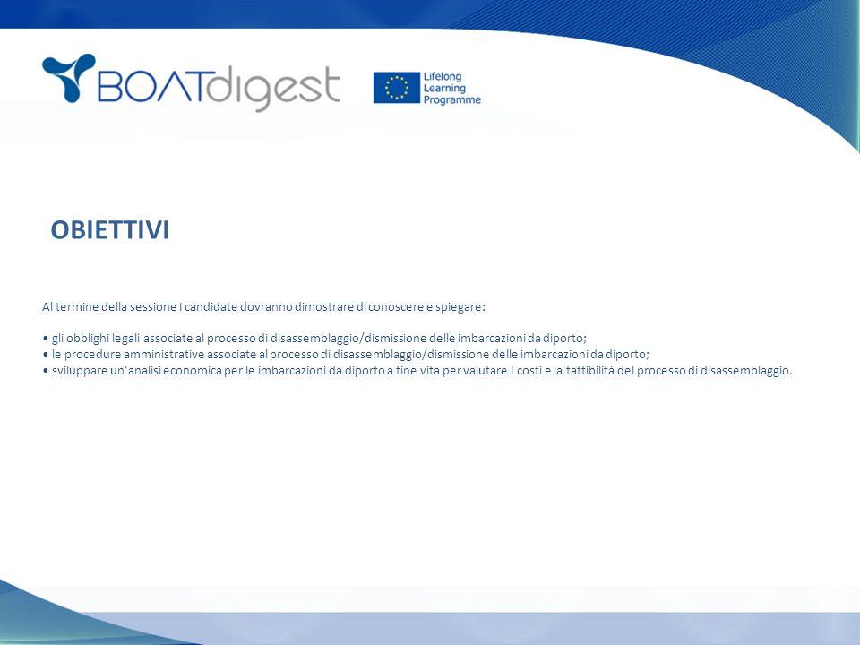 La gestione delle unità da diporto a fine vita deve seguire i principi della direttiva quadro sui rifiuti e quindi dovrebbe includere appropriati criteri di prevenzione.