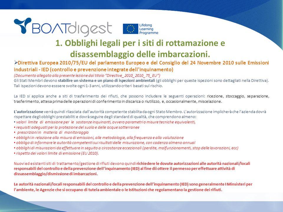 1. Obblighi legali per i siti di rottamazione e disassemblaggio delle imbarcazioni.