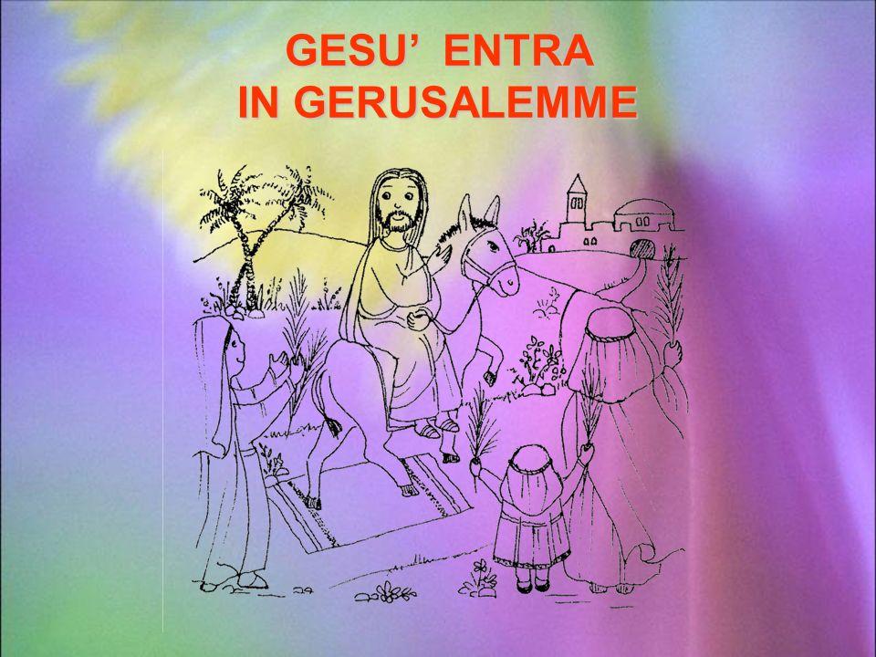 """GESU' E' LA STRADA VERSO LA PASQUA (tratto da """"Il tesoro di Gesù"""" – la vita di Gesù raccontata ai bambini"""" testo e disegni a cura delle Monache Benede"""