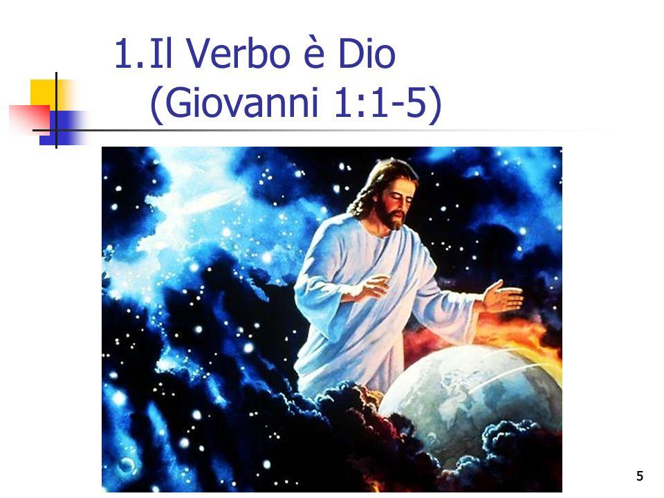 16 2.Il Verbo e Giovanni (Giovanni 1:6-8, 15)