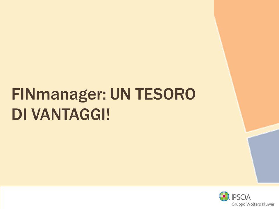 FINmanager: UN TESORO DI VANTAGGI!
