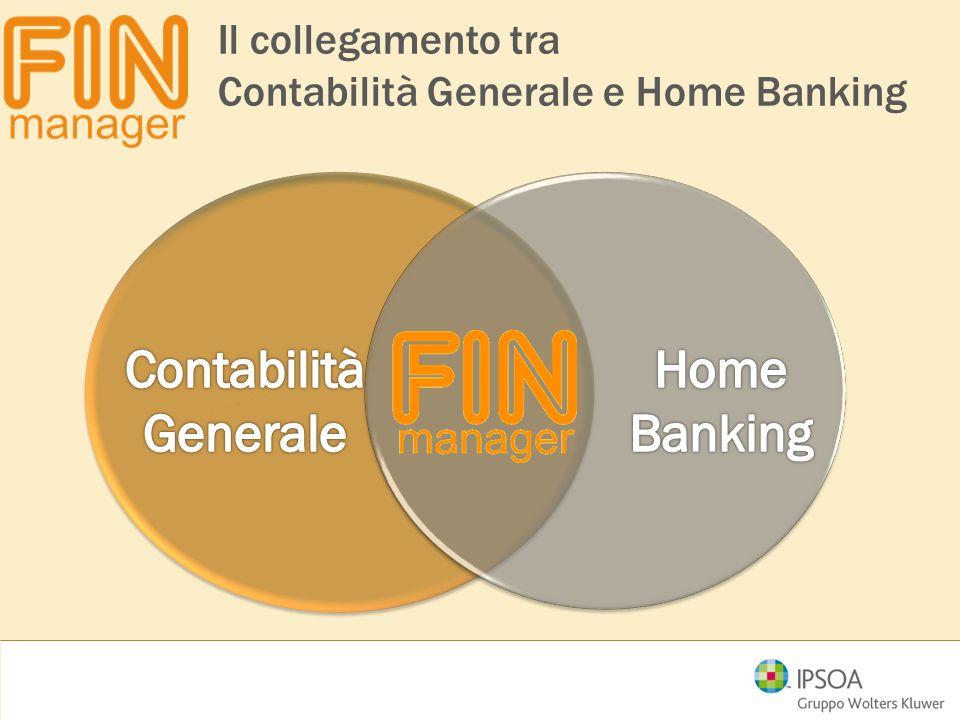Distinta portafoglio Distinta di pagamento Movimenti bancari riconciliati Pagamenti effettuati direttamente in Tesoreria pagamenti e finanziamenti girofondi Movimenti di iniziativa bancaria