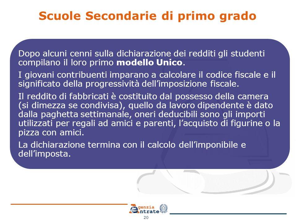 Scuole Secondarie di primo grado Dopo alcuni cenni sulla dichiarazione dei redditi gli studenti compilano il loro primo modello Unico. I giovani contr