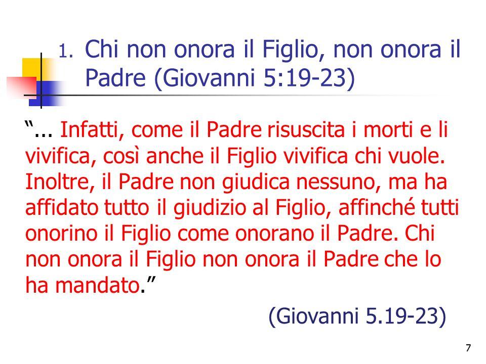 8 Affermazioni che Cristo fece su se stesso 1) Egli è Dio e può fare lo stesso che Dio fa, v.