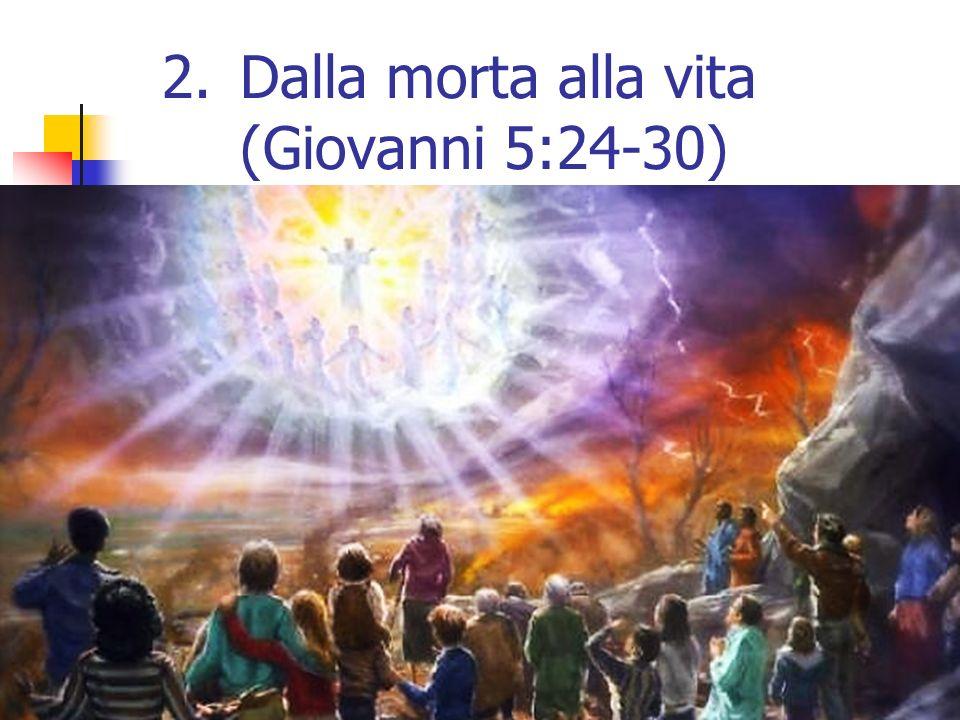10 In verità, in verità vi dico: chi ascolta la mia parola e crede a colui che mi ha mandato, ha vita eterna; e non viene in giudizio, ma è passato dalla morte alla vita.