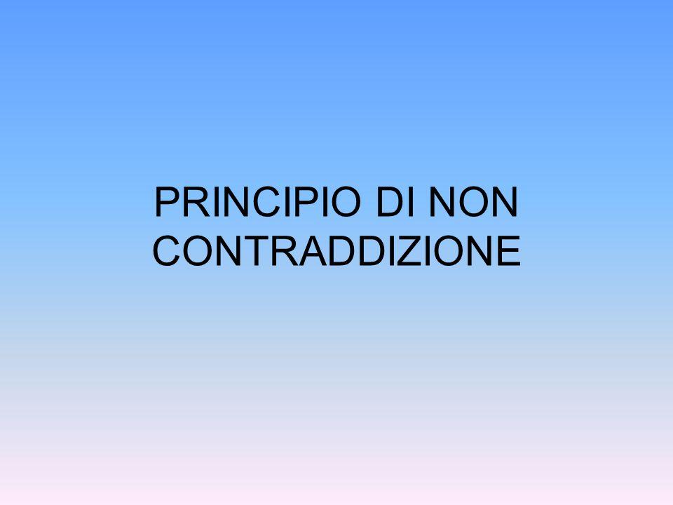 PRINCIPIO DI NON CONTRADDIZIONE