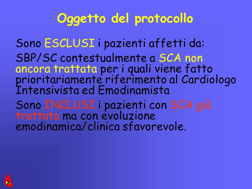 Oggetto del protocollo Sono ESCLUSI i pazienti affetti da: SBP/SC contestualmente a SCA non ancora trattata per i quali viene fatto prioritariamente r
