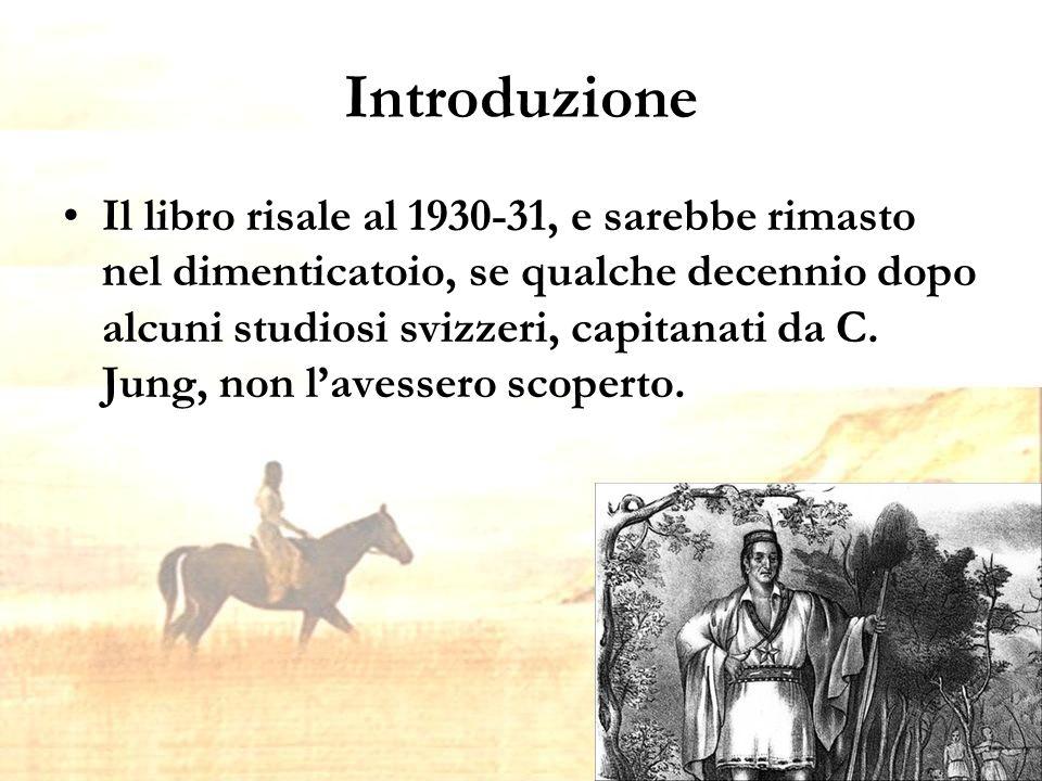 Introduzione Il libro risale al 1930-31, e sarebbe rimasto nel dimenticatoio, se qualche decennio dopo alcuni studiosi svizzeri, capitanati da C.