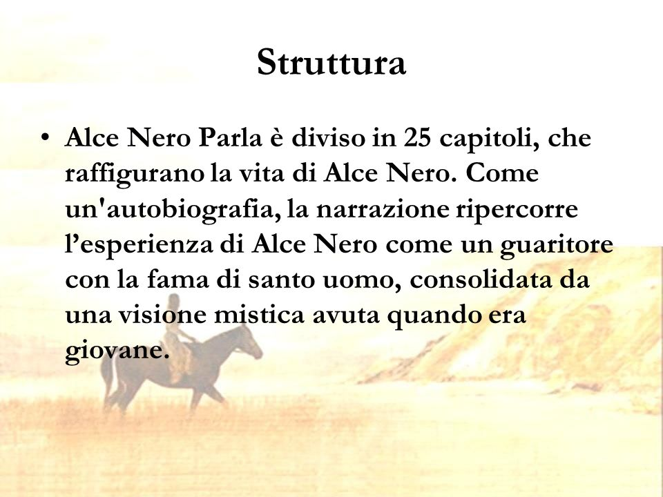 Capitoli 13-18 Questi capitoli descrivono anche i rituali pubblici (il ballo del cavallo e la cerimonia heyoka) che permettono ad Alce Nero di assumere il suo ruolo.
