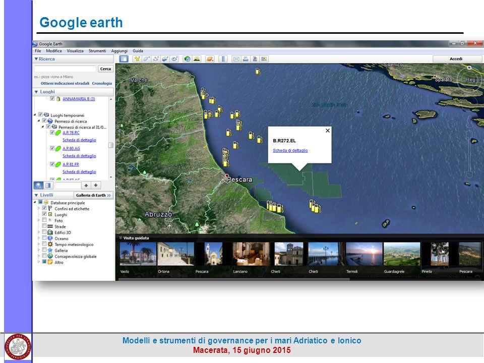 Modelli e strumenti di governance per i mari Adriatico e Ionico Macerata, 15 giugno 2015 Google earth