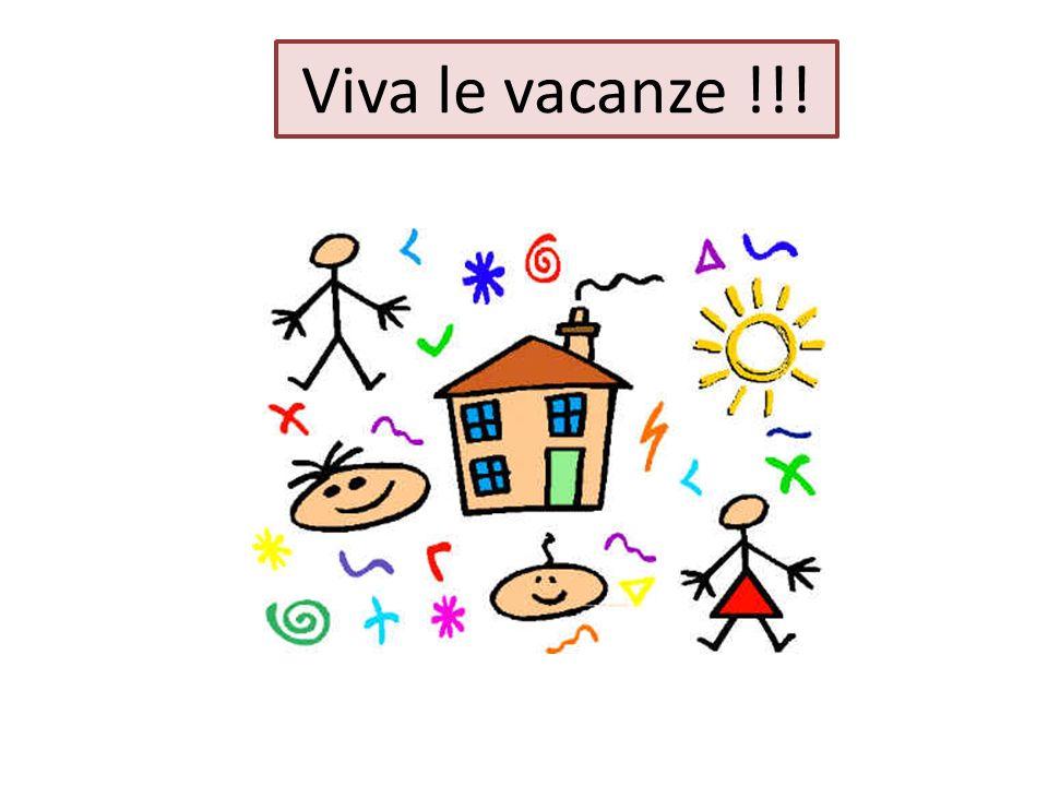 Viva le vacanze !!!