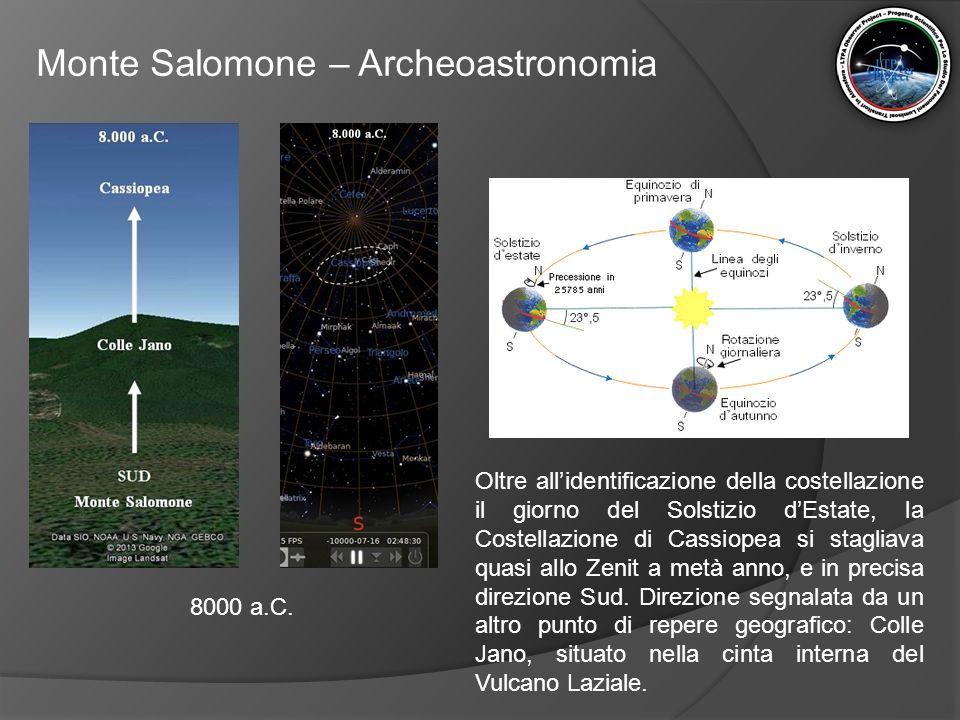 Monte Salomone – Archeoastronomia Oltre all'identificazione della costellazione il giorno del Solstizio d'Estate, la Costellazione di Cassiopea si sta