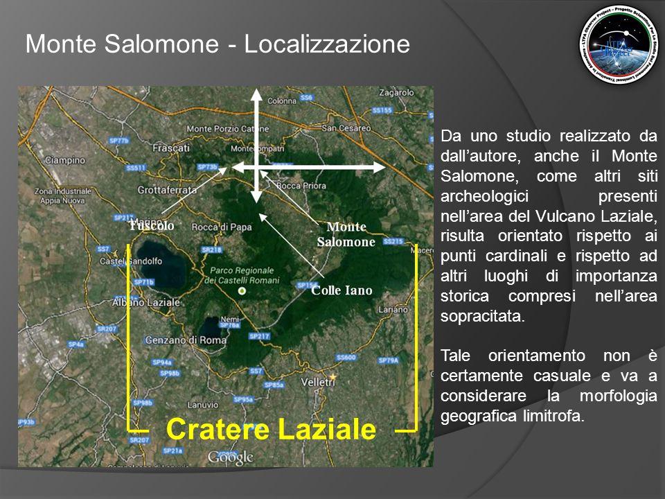 Monte Salomone - Localizzazione Da uno studio realizzato da dall'autore, anche il Monte Salomone, come altri siti archeologici presenti nell'area del
