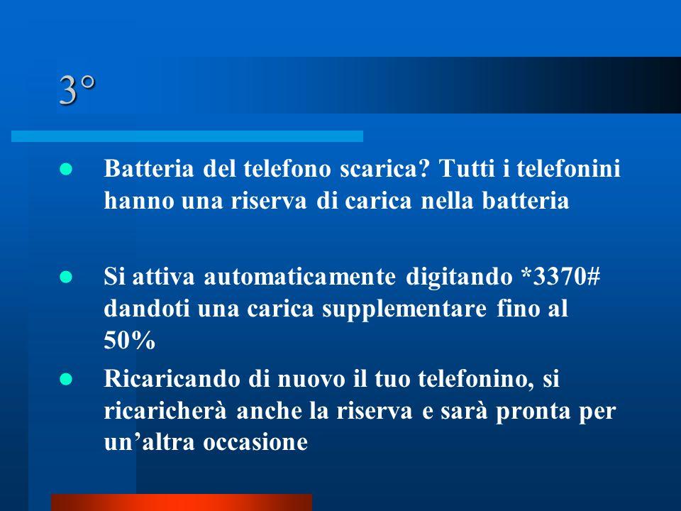 3° Batteria del telefono scarica.