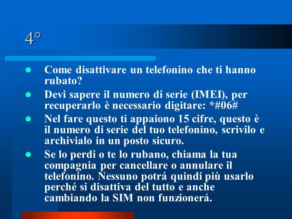 4° Come disattivare un telefonino che ti hanno rubato.