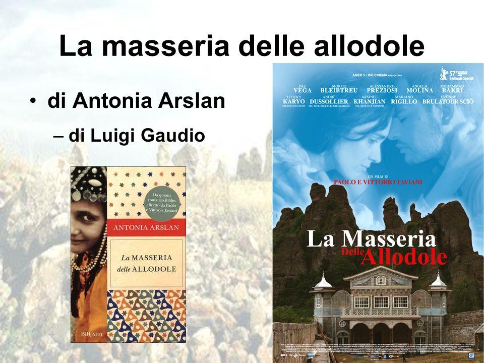 La masseria delle allodole di Antonia Arslan –di Luigi Gaudio