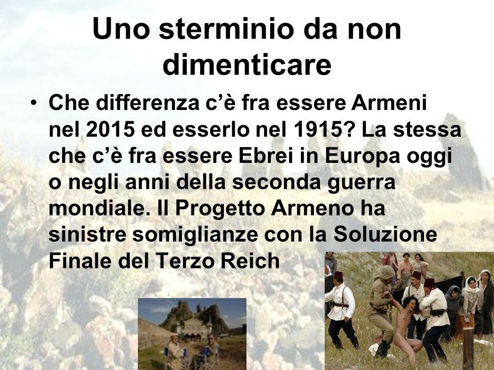 Uno sterminio da non dimenticare Che differenza c'è fra essere Armeni nel 2015 ed esserlo nel 1915? La stessa che c'è fra essere Ebrei in Europa oggi