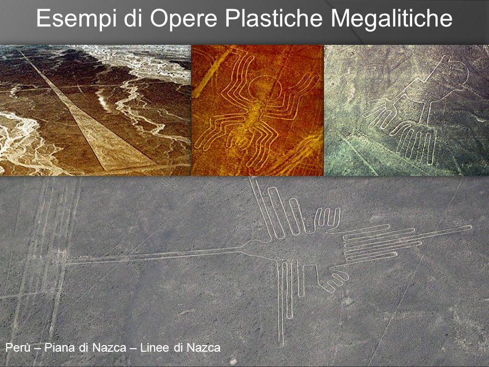 Esempi di Opere Plastiche Megalitiche Perù – Piana di Nazca – Linee di Nazca