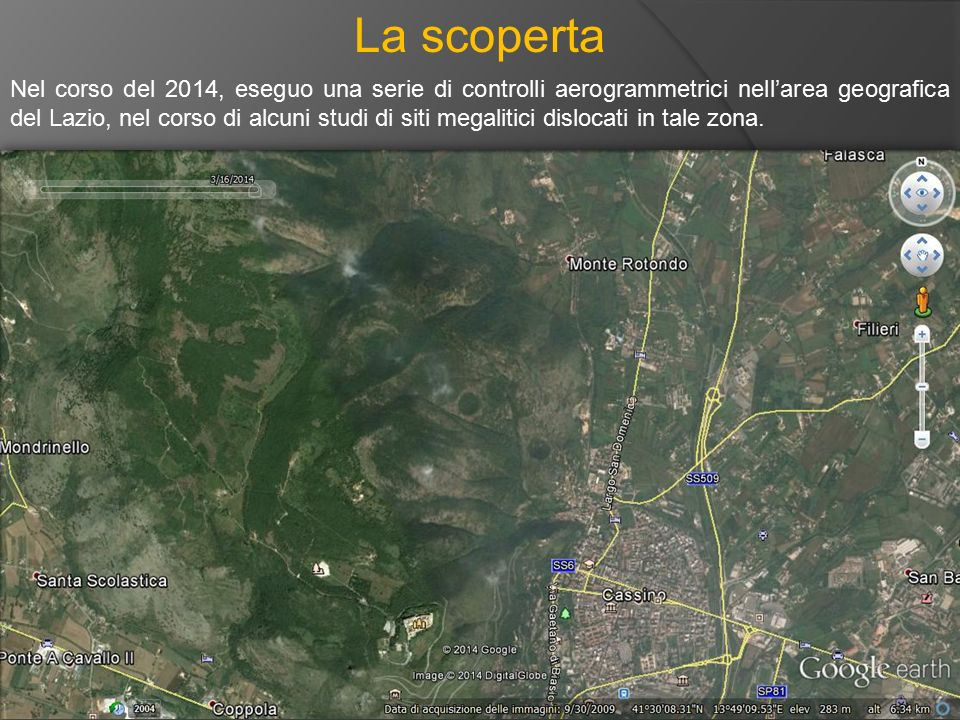 La scoperta Nel corso del 2014, eseguo una serie di controlli aerogrammetrici nell'area geografica del Lazio, nel corso di alcuni studi di siti megali