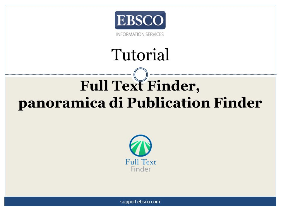 Tutorial Full Text Finder, panoramica di Publication Finder support.ebsco.com