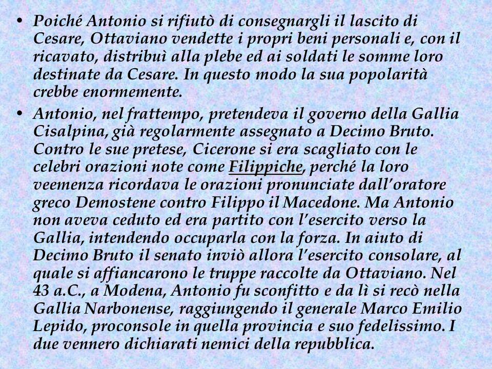 Ottaviano, nonostante avesse appena raggiunto i 20 anni e non avesse ancora percorso il cursus honorum, chiese di ricoprire il consolato.
