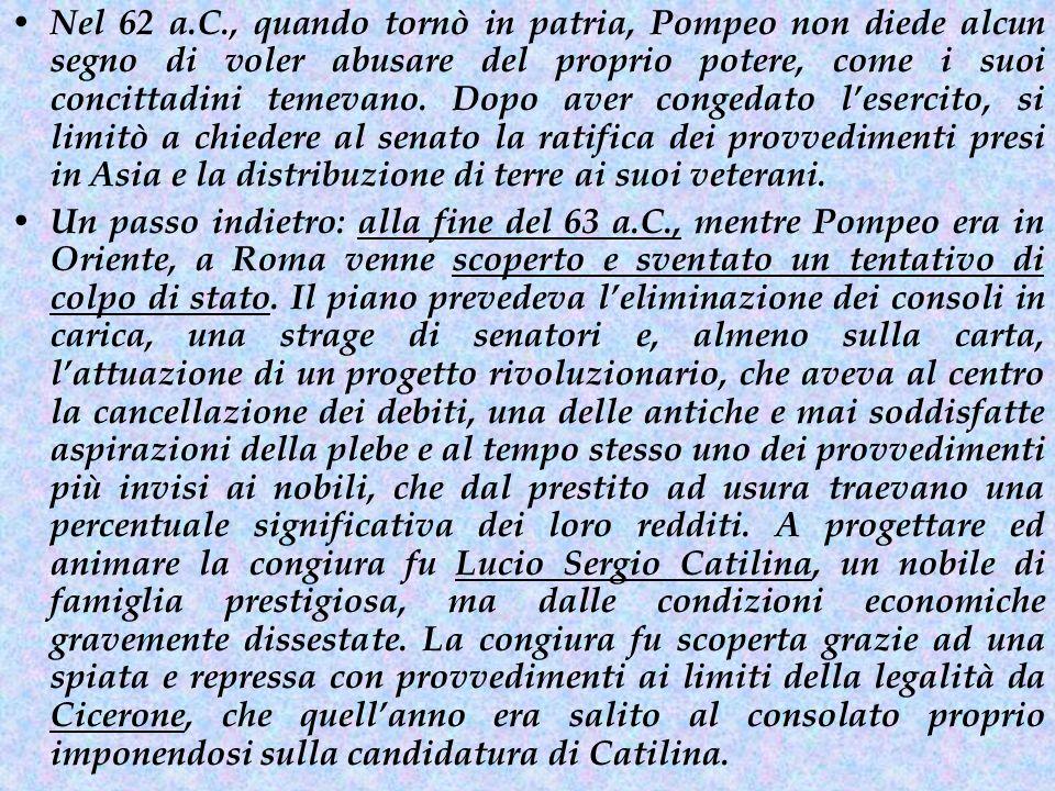 L'ASCESA DI CESARE Caio Giulio Cesare, nato nel 100 a.C., apparteneva all'antica, nobile famiglia degli Iulii, che si vantava di discendere da Enea, figlio di Venere.