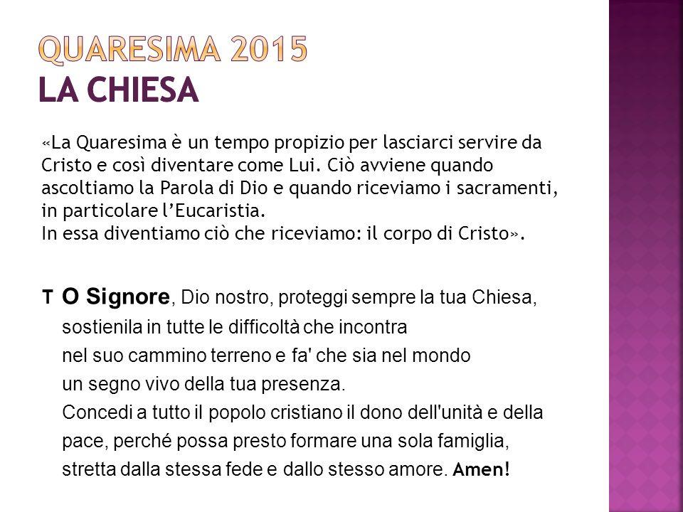 «La Quaresima è un tempo propizio per lasciarci servire da Cristo e così diventare come Lui.