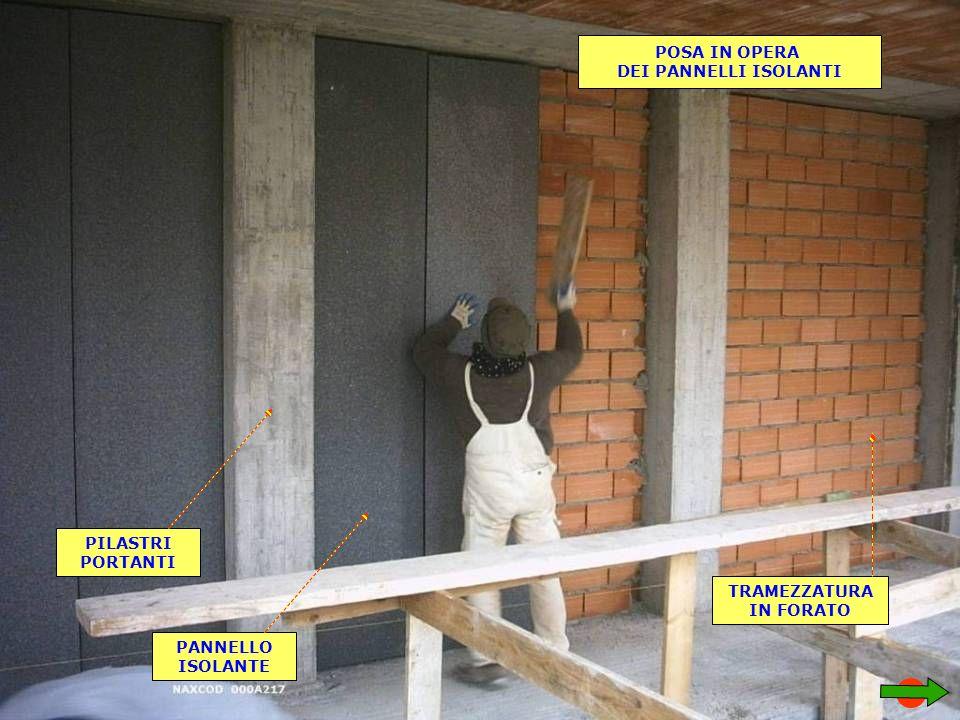 POSA IN OPERA DEI PANNELLI ISOLANTI PILASTRI PORTANTI PANNELLO ISOLANTE TRAMEZZATURA IN FORATO