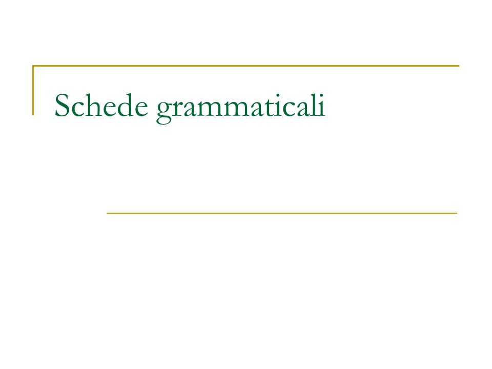 Schede grammaticali