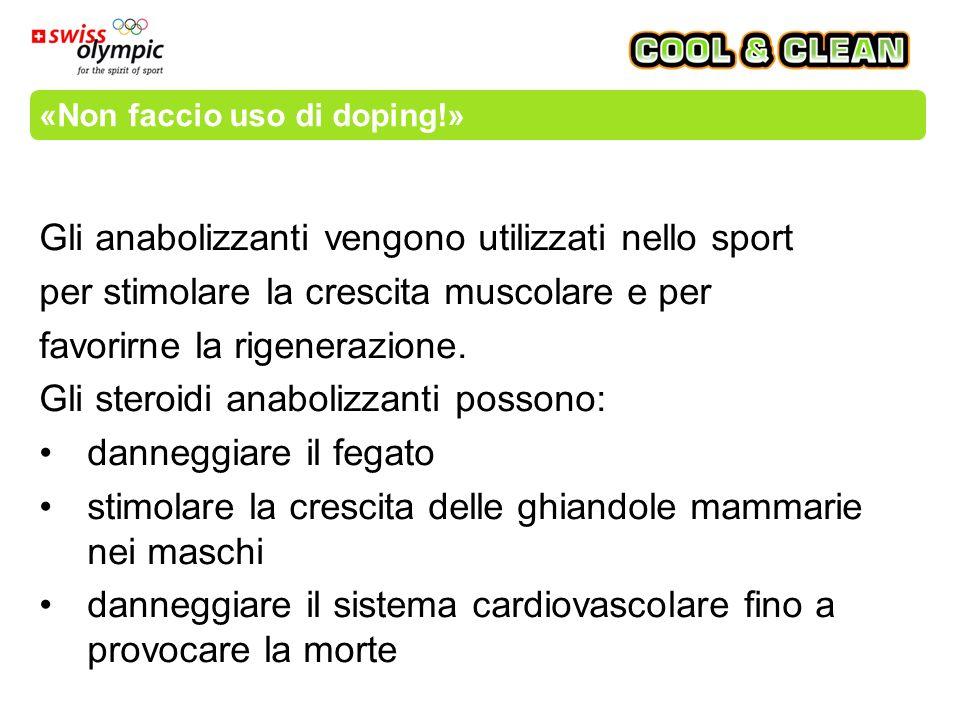 «Non faccio uso di doping!» Gli anabolizzanti vengono utilizzati nello sport per stimolare la crescita muscolare e per favorirne la rigenerazione.