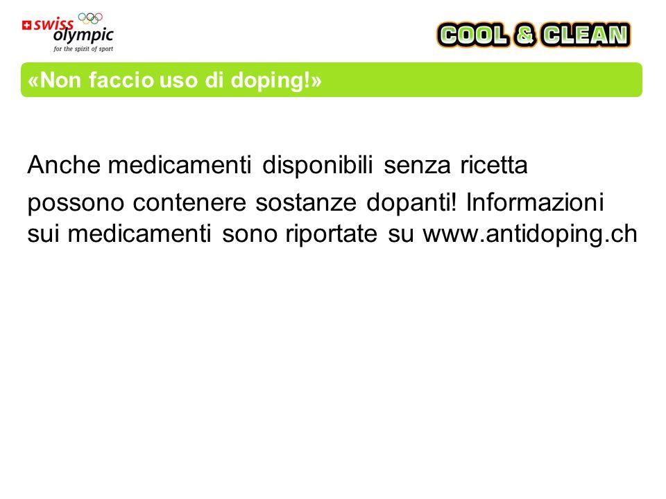 «Non faccio uso di doping!» Anche medicamenti disponibili senza ricetta possono contenere sostanze dopanti.