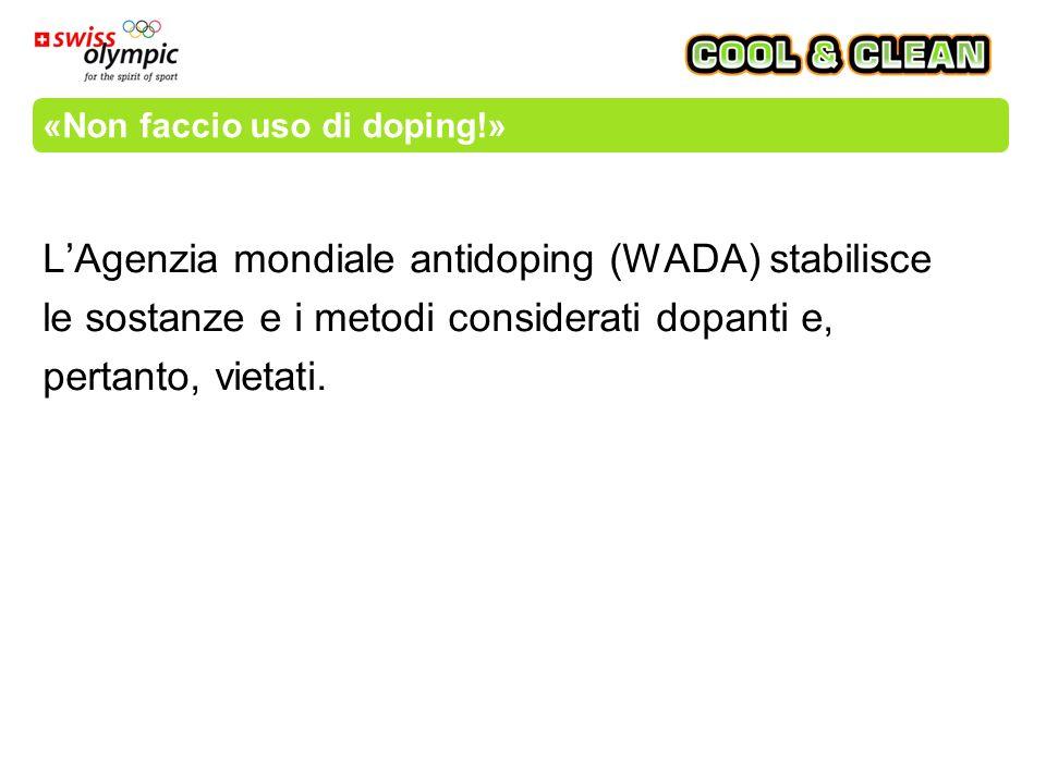 «Non faccio uso di doping!» La canapa è vietata durante le competizioni ed è pertanto presente nell'elenco delle sostanze dopanti.