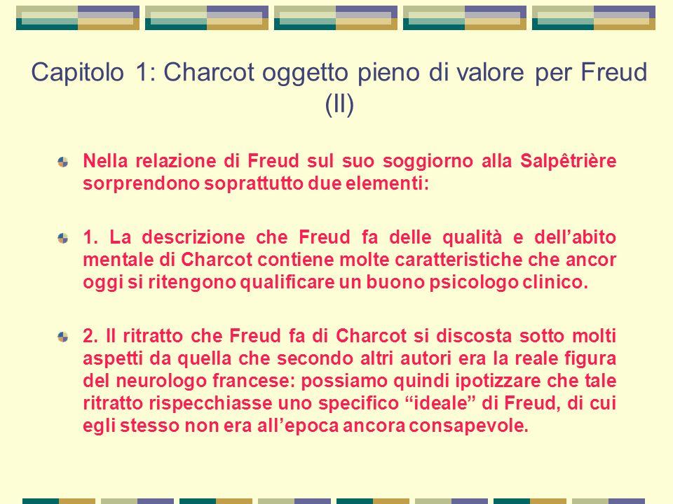 Caratteristiche di Charcot (secondo Freud) che anticipano le qualità richieste a uno psicologo clinico (I) 1) Interesse per la conoscenza dell'unicità e della specificità del caso singolo.
