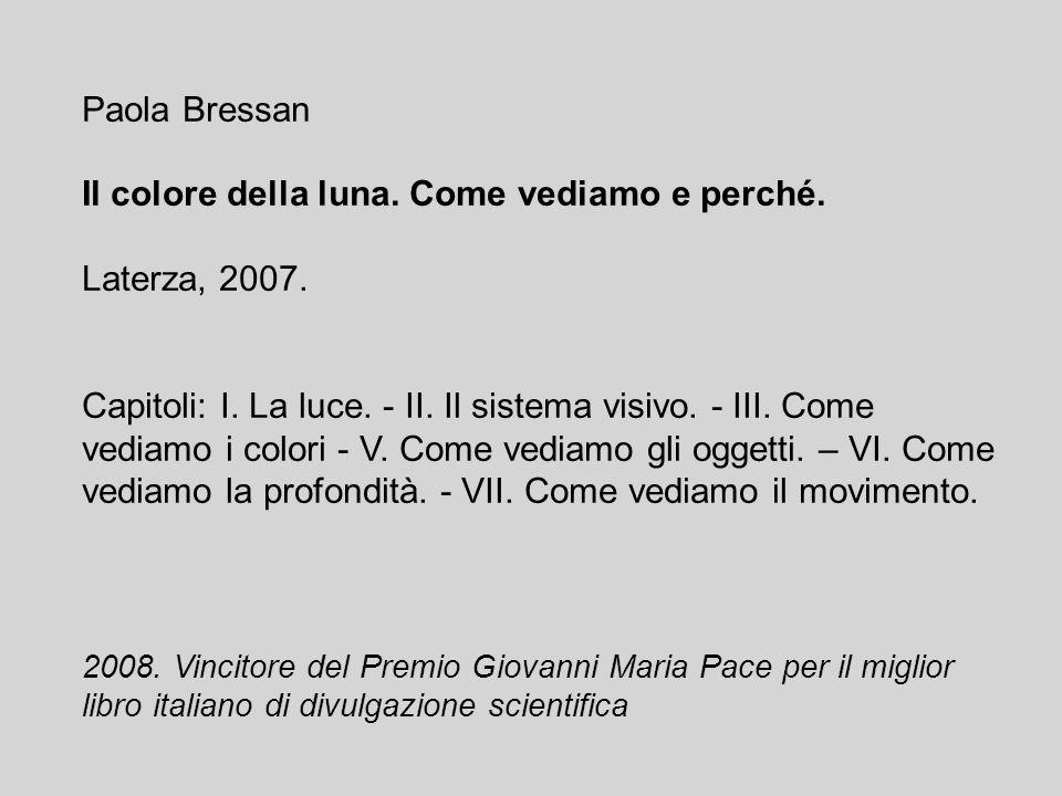 Paola Bressan Il colore della luna.Come vediamo e perché.