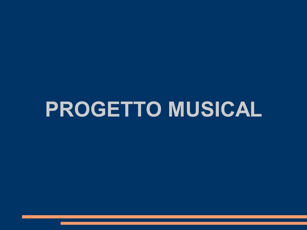 PROGETTO MUSICAL