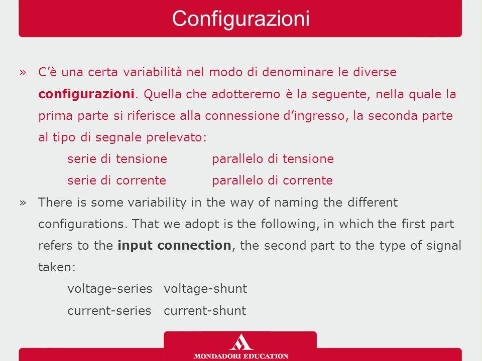 »C'è una certa variabilità nel modo di denominare le diverse configurazioni.