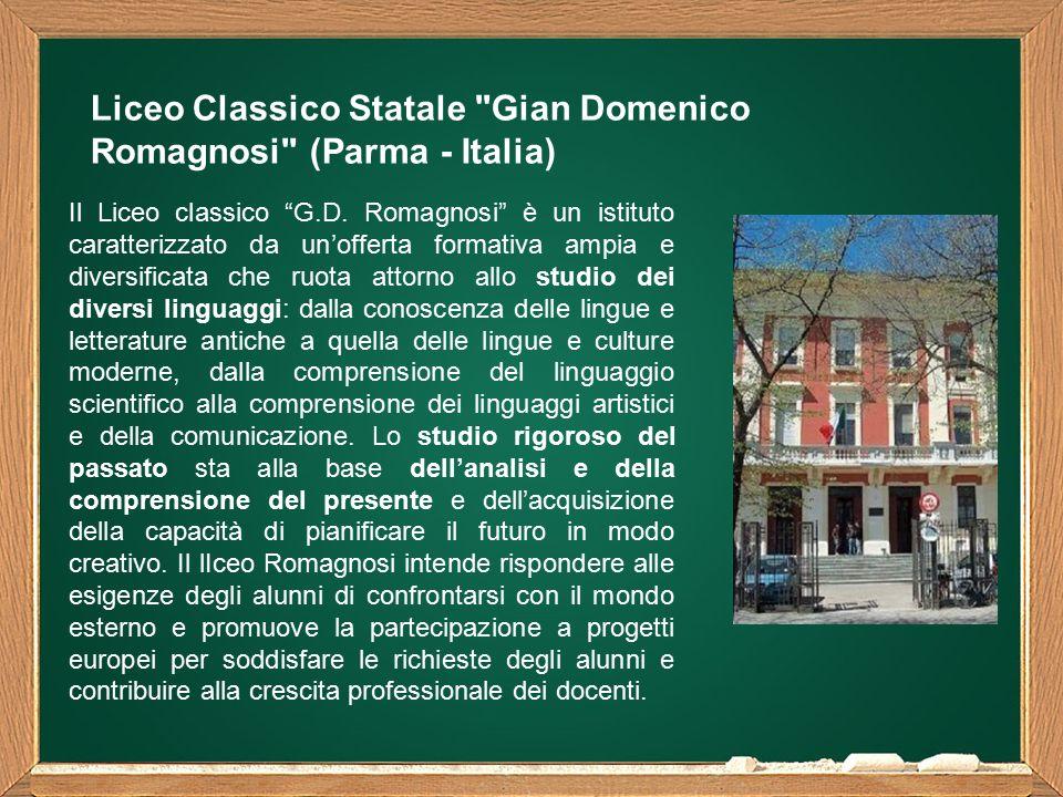 Liceo Classico Statale Gian Domenico Romagnosi (Parma - Italia) Il Liceo classico G.D.