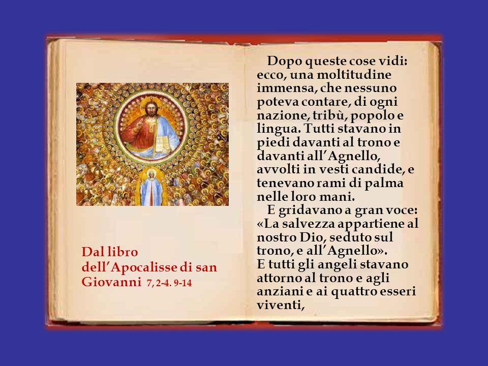 Io, Giovanni, vidi salire dall'oriente un altro angelo, con il sigillo del Dio vivente.