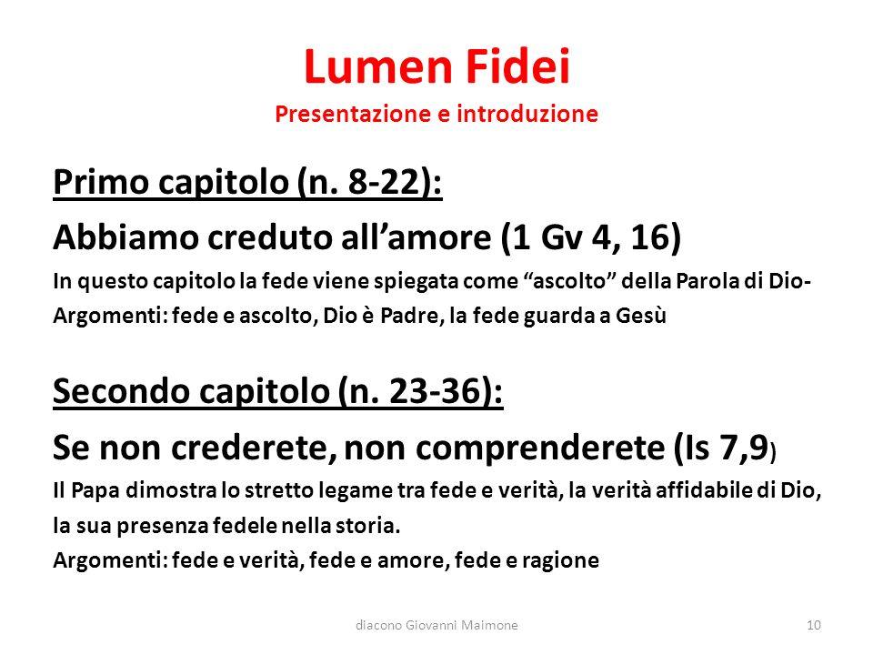 Lumen Fidei Presentazione e introduzione Primo capitolo (n.