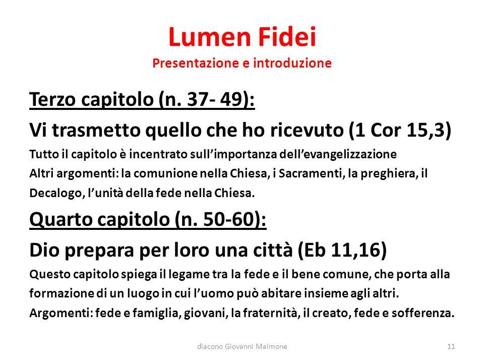 Lumen Fidei Presentazione e introduzione Terzo capitolo (n.