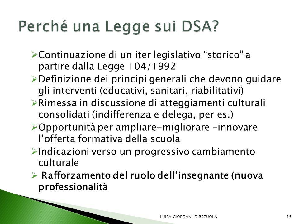 """ Continuazione di un iter legislativo """"storico"""" a partire dalla Legge 104/1992  Definizione dei principi generali che devono guidare gli interventi"""