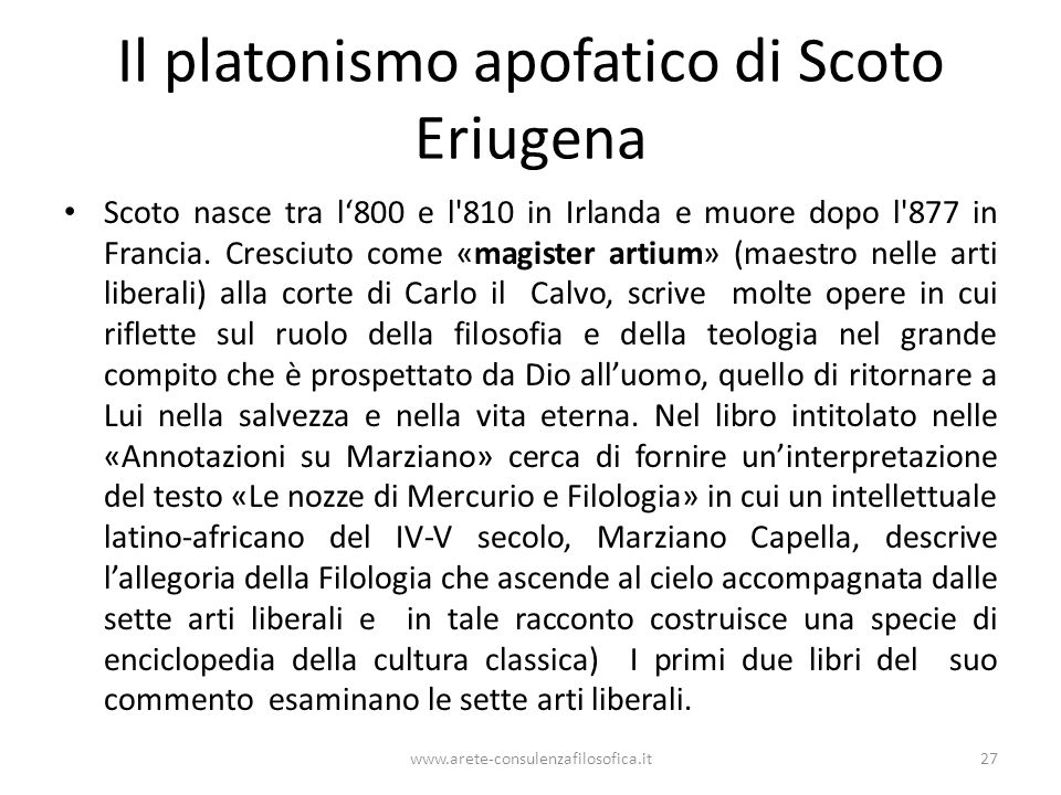 Il platonismo apofatico di Scoto Eriugena Scoto nasce tra l'800 e l 810 in Irlanda e muore dopo l 877 in Francia.