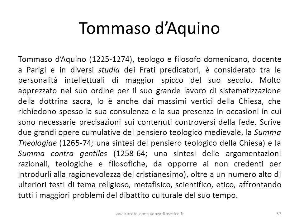 Tommaso d'Aquino Tommaso d'Aquino (1225-1274), teologo e filosofo domenicano, docente a Parigi e in diversi studia dei Frati predicatori, è considerato tra le personalità intellettuali di maggior spicco del suo secolo.