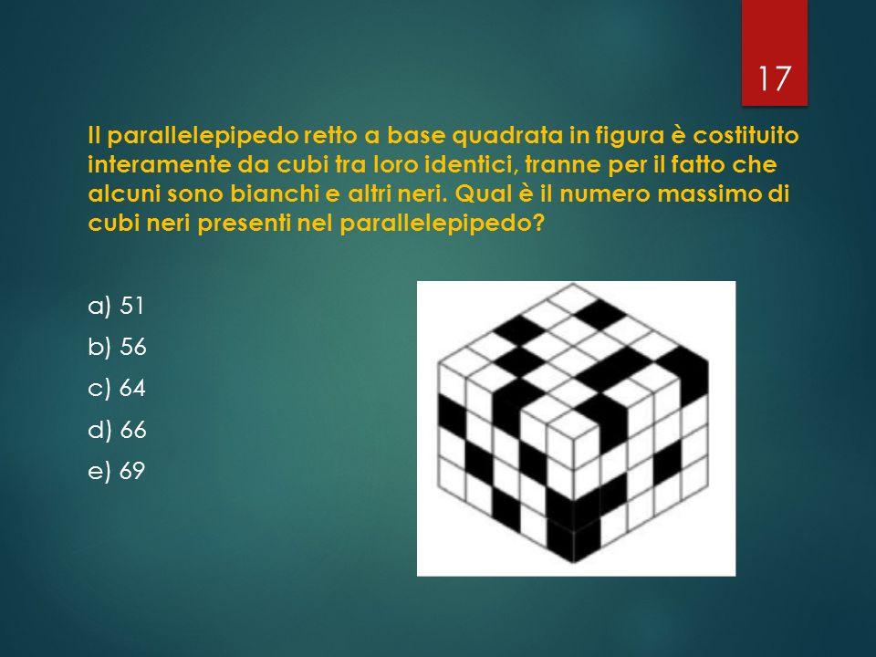 Il parallelepipedo retto a base quadrata in figura è costituito interamente da cubi tra loro identici, tranne per il fatto che alcuni sono bianchi e a