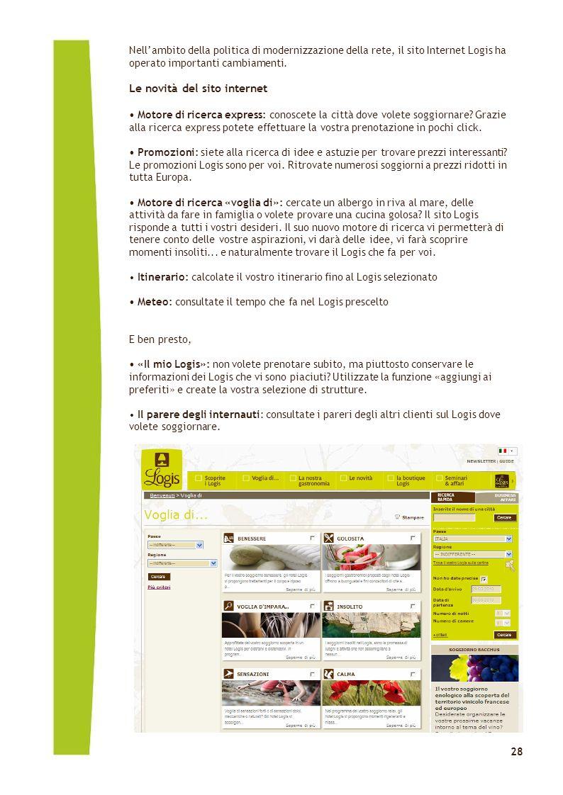 Click to edit Master text styles 28 Nell'ambito della politica di modernizzazione della rete, il sito Internet Logis ha operato importanti cambiamenti