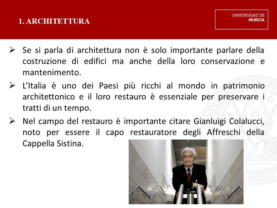 1. ARCHITETTURA  Se si parla di architettura non è solo importante parlare della costruzione di edifici ma anche della loro conservazione e mantenime