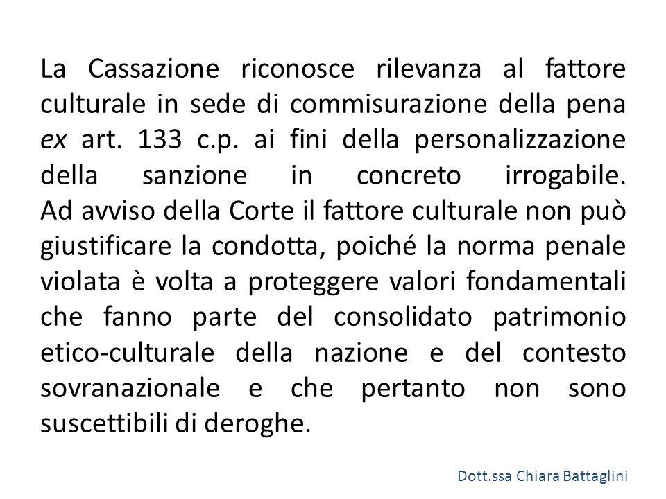 La Cassazione riconosce rilevanza al fattore culturale in sede di commisurazione della pena ex art. 133 c.p. ai fini della personalizzazione della san