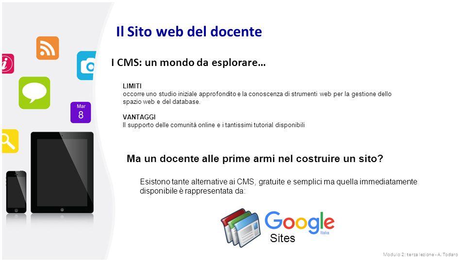 I CMS: un mondo da esplorare… LIMITI occorre uno studio iniziale approfondito e la conoscenza di strumenti web per la gestione dello spazio web e del database.