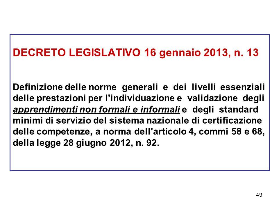 49 DECRETO LEGISLATIVO 16 gennaio 2013, n.