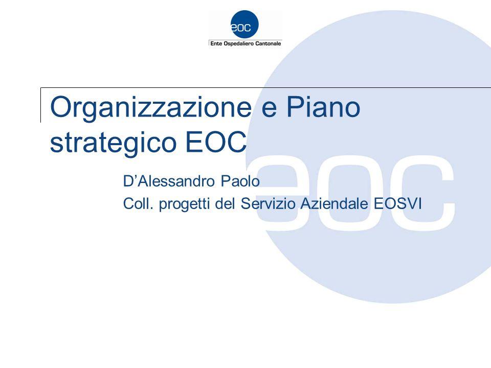 Organizzazione e Piano strategico EOC D'Alessandro Paolo Coll. progetti del Servizio Aziendale EOSVI